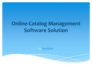 Online Catalog Management Software Solution by Questudio