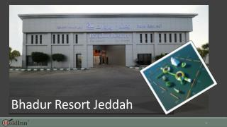 Bhadur Resort Jeddah - Hotels in Jeddah Saudi Arabia
