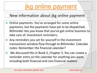The first time you made jkg online payment