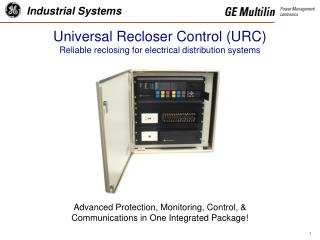 Universal Recloser Control URC Reliable reclosing for electrical distribution systems