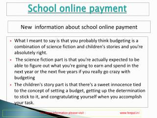 Some of the schools are providing school online payment