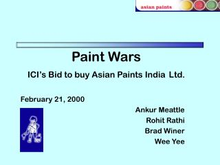 Paint Wars ICI s Bid to buy Asian Paints India Ltd.
