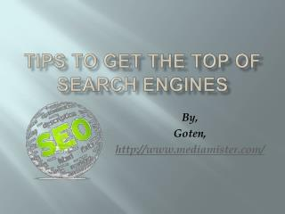 Tips to get top in search engines