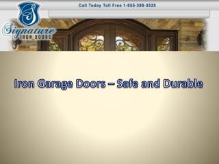 Iron garage doors – Safe and durable