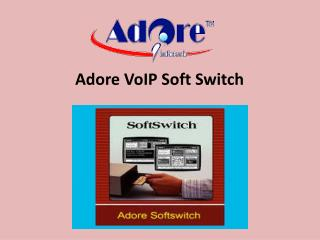 voip softswitch | soft switch