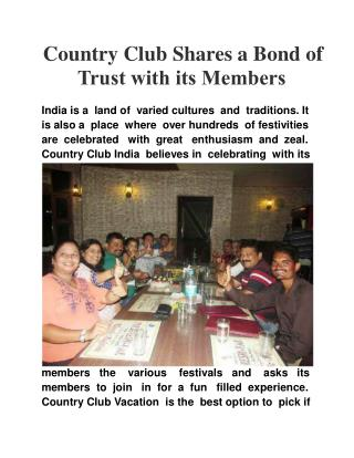 Country Club Shares a Bond of Trust With its Members