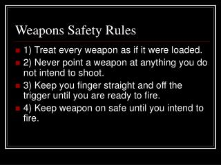 Weapons Safety Rules