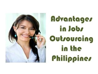Advantages in Jobs Outsourcing in the Philippines