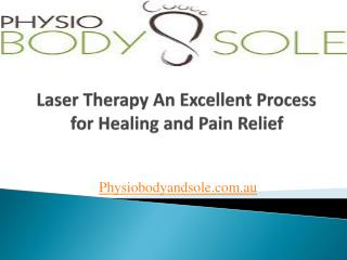 Laser Therapy an Excellent Process for Healing and Pain Reli
