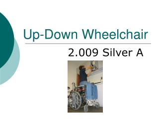 Up-Down Wheelchair