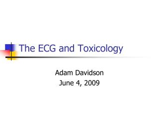 The ECG and Toxicology