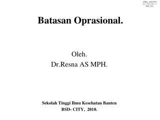 Batasan Oprasional.
