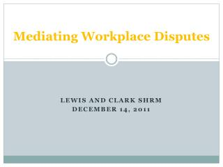 Mediating Workplace Disputes
