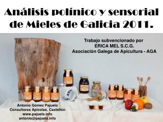 An�lisis pol�nico y sensorial de Mieles de Galicia 2011.