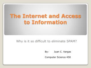 The Internet and Access to Information