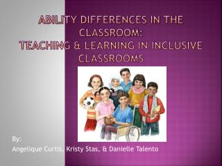 Ability Differences in the Classroom: Teaching & Learning in Inclusive Classrooms