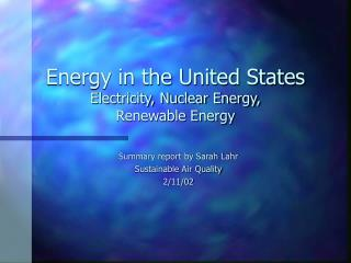 Energy in the United States Electricity, Nuclear Energy,  Renewable Energy