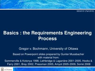 Basics : the Requirements Engineering Process