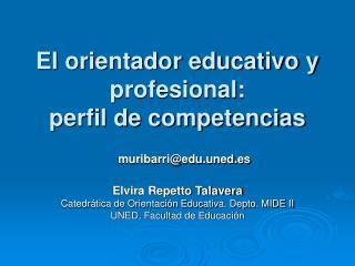 El orientador educativo y profesional:  perfil de competencias