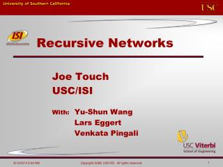 Recursive Networks