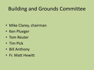 Building and Grounds Committee