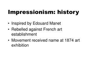 Impressionism: history