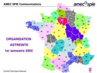 ORGANISATION  ASTREINTE  1er semestre 2005