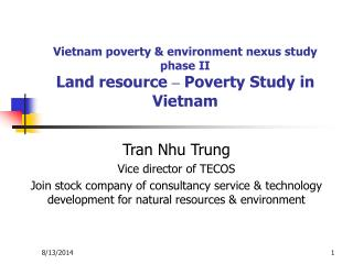 Vietnam poverty & environment nexus study phase II Land resource  –  Poverty Study in Vietnam