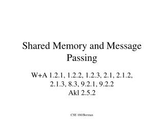 Shared Memory and Message Passing