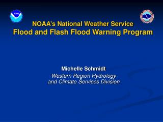 NOAA's National Weather Service  Flood and Flash Flood Warning Program