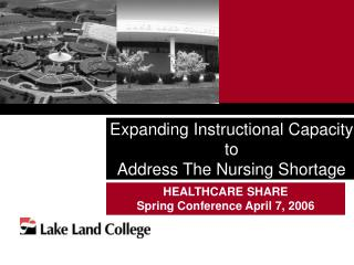 Expanding Instructional Capacity to  Address The Nursing Shortage