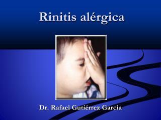 Rinitis al�rgica