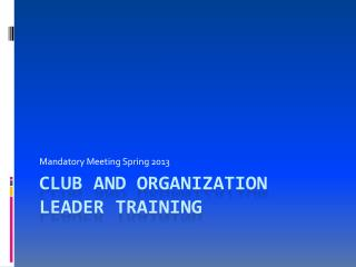 Club and Organization Leader Training