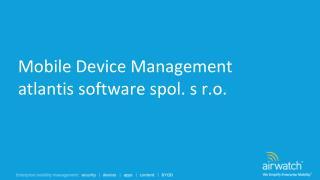 Mobile  Device  Management atlantis software spol. s r.o.
