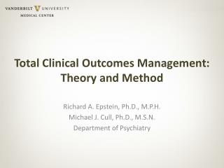 Total Clinical Outcomes Management: Theory and Method