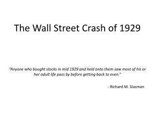 The Wall Street Crash of 1929