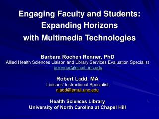 Engaging Faculty and Students:   Expanding Horizons  with Multimedia Technologies