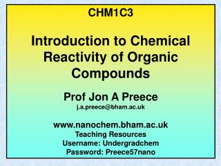 CHM1C3 Introduction to Chemical Reactivity of Organic Compounds Prof Jon A Preece