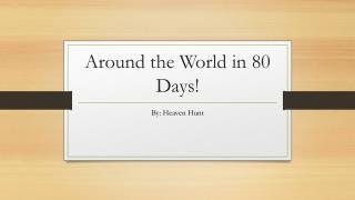 Around the World in 80 Days!