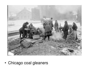 Chicago coal gleaners
