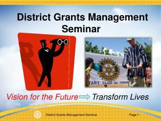 District Grants Management Seminar
