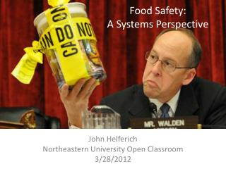 Food Safety: A Systems Perspective