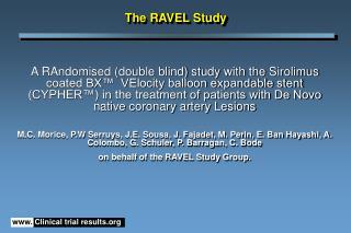 The RAVEL Study