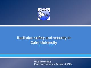 (radiation) safety and security an experience in Cairo University