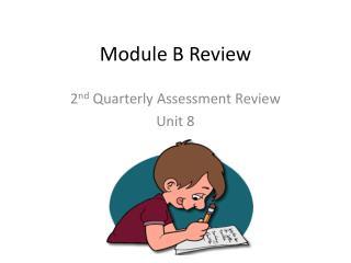 Module  B  Review
