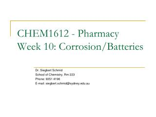 CHEM1612 - Pharmacy Week 10: Corrosion/Batteries