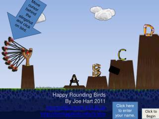 Happy Rounding Birds By Joe Hart 2011 joe.hart@clayton.k12.ga heritagekids/5.htm