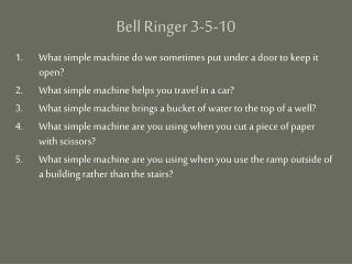 Bell Ringer 3-5-10