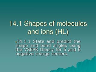 14.1 Shapes of molecules and ions HL
