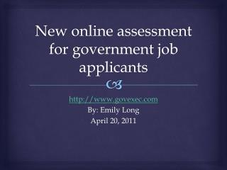 New online assessment for government job applicants